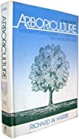 Arboriculture: Integrated Management of Landscape Trees Shrubs and Vines【洋書】 [並行輸入品]