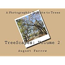 TreeScapes: Volume 2: A Photographic Tribute to Trees