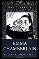 Emma Chamberlain Adult Coloring Book: Acclaimed Youtube Prodigy and TV Star Inspired Coloring Book for Adults (Emma Chamberlain Books)
