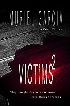 Victims² (The Reaper Trilogy Book 1) by [Garcia, Muriel]