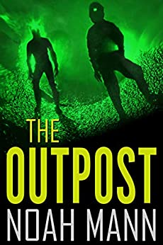 The Outpost by [Mann, Noah]