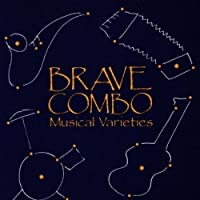 Musical Varieties by Brave Combo (1995-08-01)