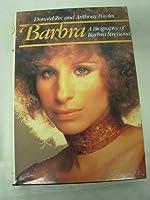 Barbra: A Biography of Barbra Streisand
