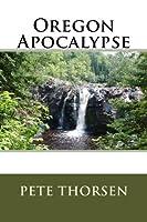 Oregon Apocalypse