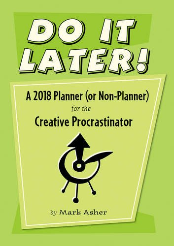 Download Do It Later! 2018 Planner 0764976753