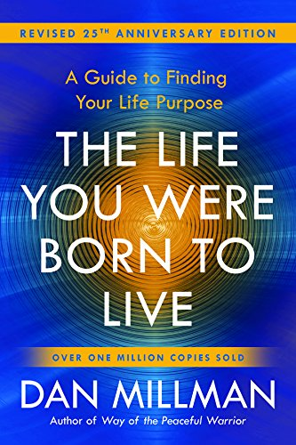 Download The Life You Were Born to Live (Revised 25th Anniversary Edition): A Guide to Finding Your Life Purpose 1932073752