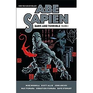 Abe Sapien: Dark and Terrible Volume 2