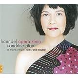 ヘンデル : アリア・セリア集 (Handel : Opera Seria / Sandrine Piau, Christophe Rousset, Les Talens Lyriques) [輸入盤]