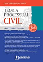 Teoria Processual Civil. Parte Geral do NCPC