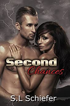 Second Chances (Unexpected Series Book 2) by [Schiefer, S.L.]