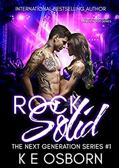 Rock Solid (The Next Generation Series Book 1) by [Osborn, K E]