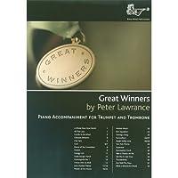 Peter Lawrance: Great Winners For Trumpet And Trombone (Piano Accompaniments) / P・ローレンス: グレート・ウィナーズ トランペットとトロンボーン用 ピアノ伴奏