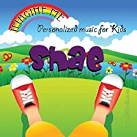 Imagine Me - Personalized just for Shae - Pronounced (Shay)【CD】 [並行輸入品]
