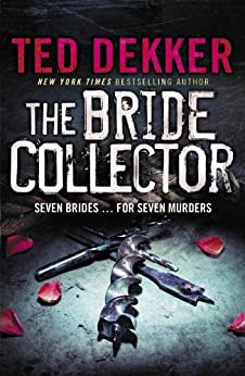 The Bride Collector by [Dekker, Ted]