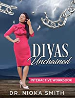 Divas Unchained Interactive Workbook