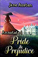 """Pride and Prejudice """"Annotated"""""""