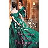 Because of Miss Bridgerton: A Bridgerton Prequel: 01