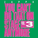You Can`T Do That On Stage Anymore,Vol 3