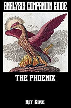 Analysis Companion Guide: The Phoenix (Shades of Gray Science Fiction Mystery Action Adventure Series Guides Book 2) by [Sire, Kit]