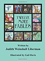 Twelve More Fables