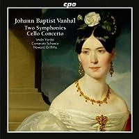 Vanhal: Two Symphonies & Cello Concerto (2012-01-31)