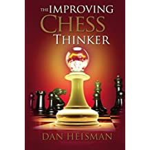 The Improving Chess Thinker: Revised and Expanded