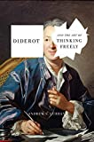Diderot and the Art of Thinking Freely 画像