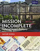 Mission Incomplete: Reflating Japan's Economy