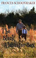 The Black Alabaster Box (Last Crystal Trilogy)