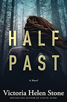 Half Past: A Novel by [Stone, Victoria Helen]