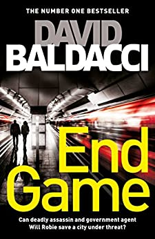 End Game: A Will Robie Novel 5 by [Baldacci, David]