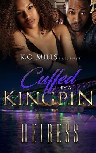 Cuffed By A Kingpin