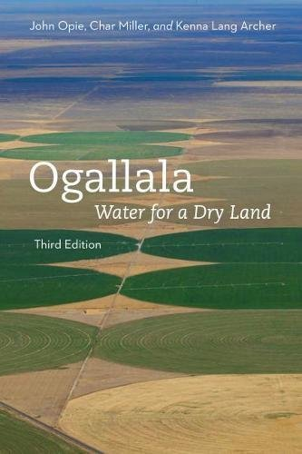 Ogallala, Third Edition: Water for a Dry Land (Our Sustainable Future) (English Edition)