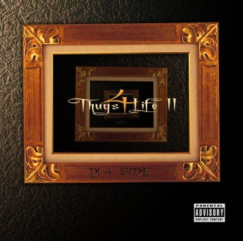 THUGS 4 LIFE II
