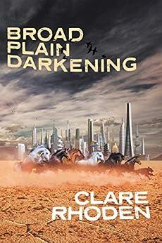 Broad Plain Darkening (The Pale Book 2) by [Rhoden, Clare]