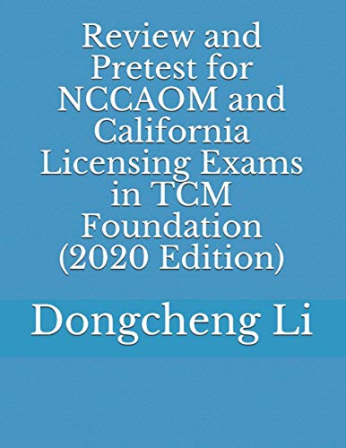Download Review and Pretest for NCCAOM and California Licensing Exams in TCM Foundation 1480062936