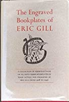 Engraved Bookplates of Eric Gill, 1908-40