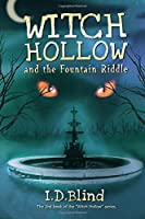 Witch Hollow and the Fountain Riddle