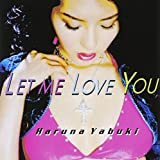 Let me love you(DVD付)