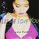 Let me love you(DVD付)