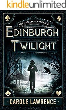 Edinburgh Twilight (Ian Hamilton Mysteries Book 1)