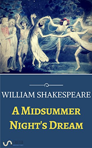 the portrayal of women in a midsummer nights dream by william shakespeare 10 things you didn't know about a midsummer night's dream some good dancing and some handsome women  in william shakespeare  shakespeare:.