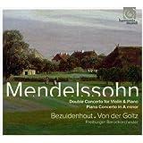 フェリックス・メンデルスゾーン・バルトルディ:協奏曲集 (Mendelssohn : Double Concerto for Violin & Piano, Piano Concerto in A minor)