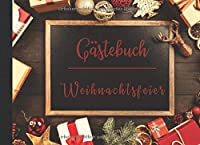 Gaestebuch Weihnachtsfeier: Erinnerungsalbum fuer ihre Gaeste bei der Weihnachtsfeier. Platz fuer Eintragungen oder Fotos, damit Sie hinterher auch noch wissen, wer alles da war.
