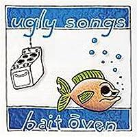 Ugly Songs