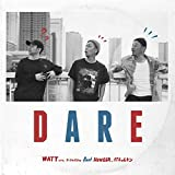 DARE (feat. HUNGER & ポチョムキン)