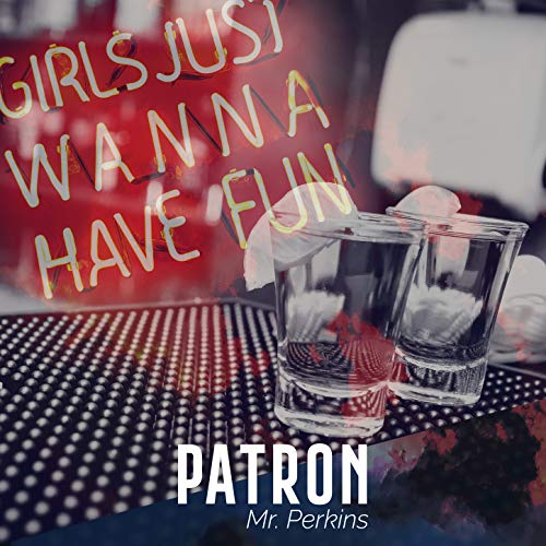 Patron (Funtime Mix)