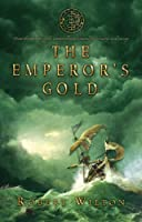 Emperor's Gold (Archives of Tyranny)
