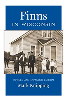 Finns in Wisconsin (People of Wisconsin) by [Knipping, Mark]