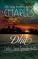 Dha (Caitlin's Tarot: the Ola Boutique Mysteries)